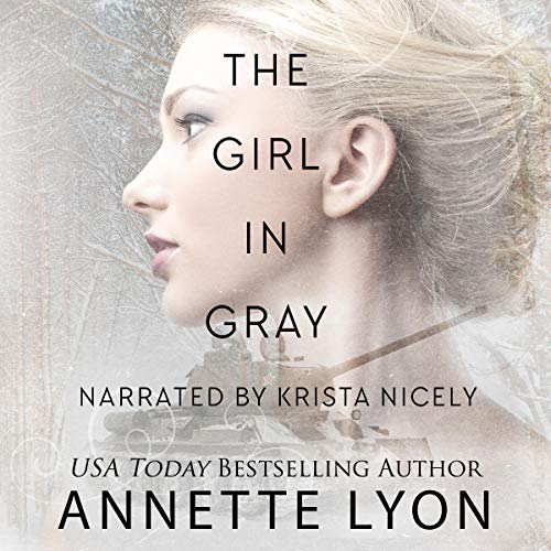 The Girl in Gray Audiobook By Annette Lyon cover art