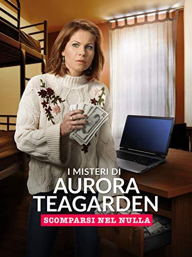 I misteri di Aurora Teagarden: Scomparsi nel nulla