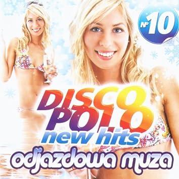 Disco Polo New Hits no. 10 (Odjazdowa Muza)