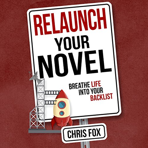 Relaunch Your Novel audiobook cover art