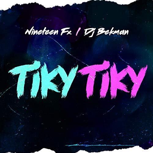 Dj Bekman & Nineteen Fx