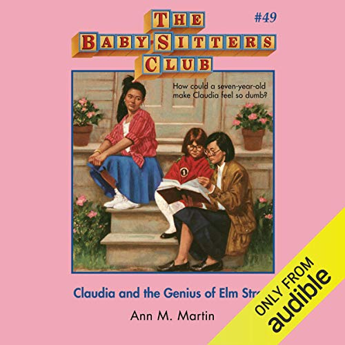 Claudia and the Genius of Elm Street: The Baby-Sitters Club, Book 49