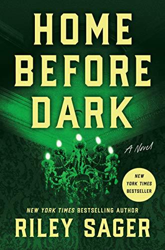 Buchseite und Rezensionen zu 'Home Before Dark: A Novel' von Riley Sager