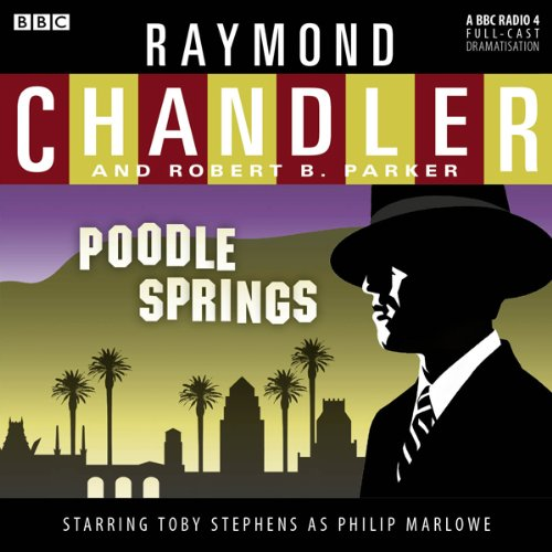 Raymond Chandler: Poodle Springs (Dramatised) cover art