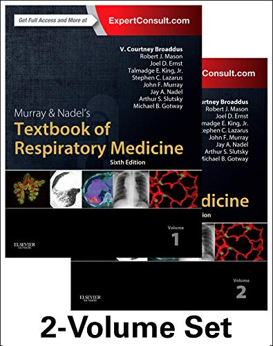 Compare Textbook Prices for Murray & Nadel's Textbook of Respiratory Medicine, 2-Volume Set Murray and Nadel's Textbook of Respiratory Medicine 6 Edition ISBN 9781455733835 by Mason MD, Robert J.,Slutsky MD, Arthur,Murray MD  DSc(Hon)  FRCP, John F.,Nadel MD  DSc(Hon)  DLaw(Hon), Jay A.,Gotway MD, Michael,Broaddus MD, V.Courtney,Ernst MD, Joel D,King  Jr MD, Talmadge E,Lazarus MD, Stephen C.