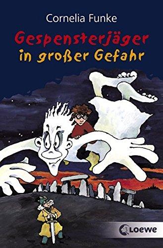Gespensterjäger in großer Gefahr: Lustiges Kinderbuch von Bestsellerautorin Cornelia Funke für Kinder ab 8 Jahre