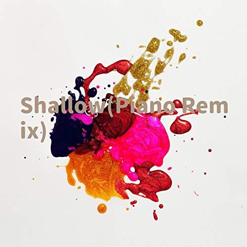 Shallow (Piano Remix)