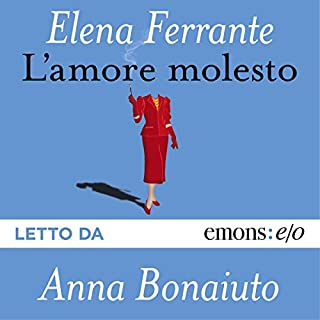 L'amore molesto audiobook cover art