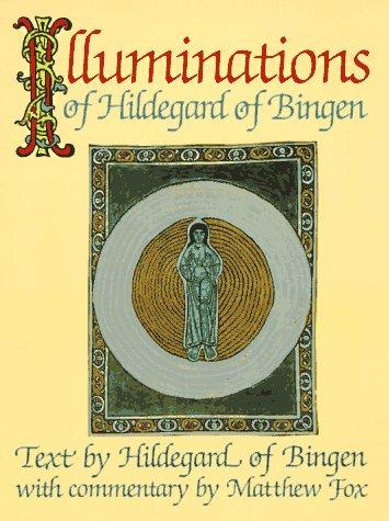 Download Illuminations of Hildegard of Bingen 0939680211