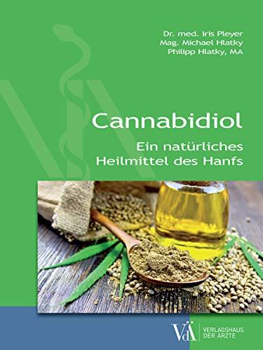 Cannabidiol: Ein natürliches Heilmittel...
