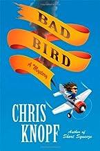 Bad Bird: A Mystery (Jackie Swaitkowski Mysteries) by Chris Knopf (2011-02-01)