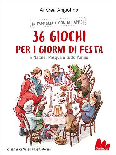 36 giochi per i giorni di festa (Italian Edition)