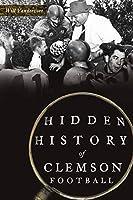 Hidden History of Clemson Football (Sports)
