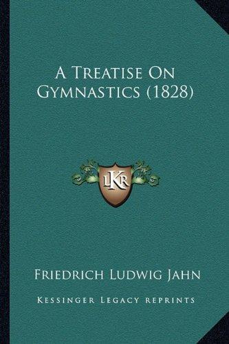 A Treatise on Gymnastics (1828)