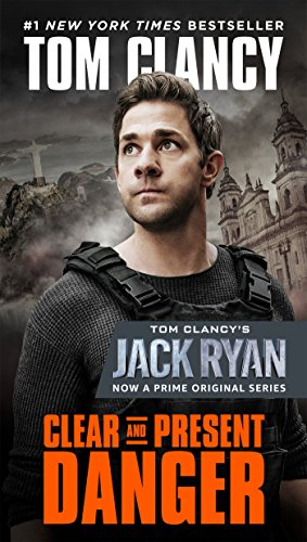 Clear and Present Danger (Jack Ryan Universe Book 4)
