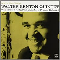 Out of this World by Walter Benton Quintet (2010-12-07)
