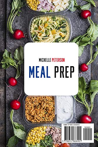510EYy2J0LL - Meal Prep: Bodybuilding, Weight Loss. Beginners Guide to Detox your Body with Intermittent Fasting. Quick and Easy Recipes to Burn Fast, Lose Weight Incorporating Anti Aging Nutrients Into the Diet.