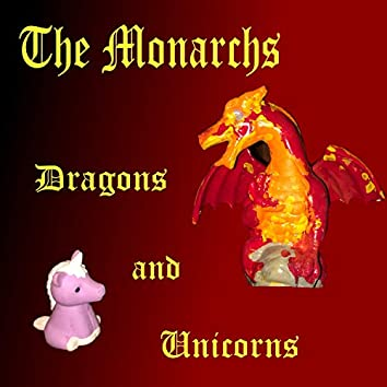 Dragons and Unicorns