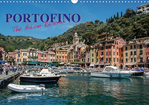 Portofino the Italian Riviera (Wall Calendar 2021 DIN A3 Landscape)