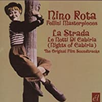 La Strada / Le Notti Di Cabiria (Nights Of Cabiria) by NINO ROTA (2007-12-11)