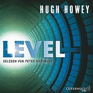 Level     Silo 2              Autor:                                                                                                                                 Hugh Howey                               Sprecher:                                                                                                                                 Peter Bieringer                      Spieldauer: 10 Std. und 51 Min.     697 Bewertungen     Gesamt 4,3