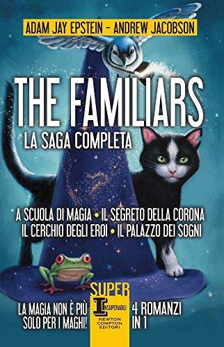 The Familiars: A scuola di magia-Il segreto della corona-Il cerchio degli eroi-Il palazzo dei sogni (SuperInsuperabili)