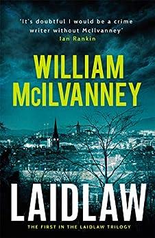 Laidlaw (Laidlaw Trilogy Book 1) by [William McIlvanney]