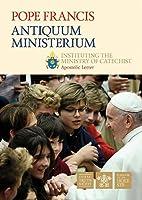 Antiquum Ministerium: Instituting the Ministry of Catechist