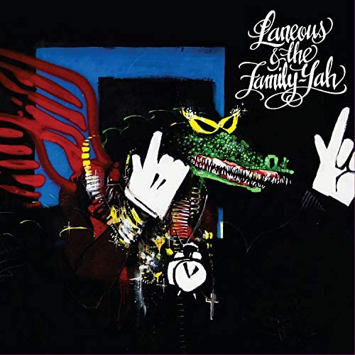 Laneous & The Family Yah