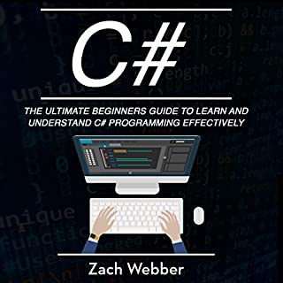 C#: The Ultimate Beginner's Guide to Learn and Understand C# Programming Effectively audiobook cover art