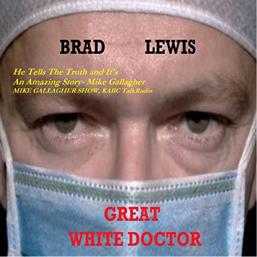 Great White Doctor audiobook cover art