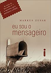 capa de Eu Sou o Mensageiro, de Markus Zusak