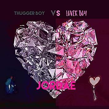 Thugger Boy Vs Lover Boy