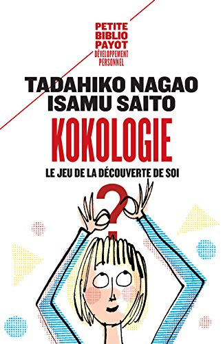 Kokologie: Le jeu de la découverte de soi