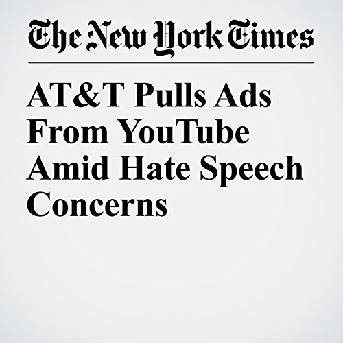 AT&T Pulls Ads From YouTube Amid Hate Speech Concerns copertina