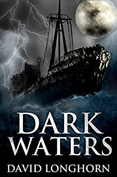 Dark Waters: Paranormal & Supernatural Horror Story with Scary Ghosts (Mephisto Club Series Book 1) by [David Longhorn, Scare Street, Emma Salam, Ron Ripley]