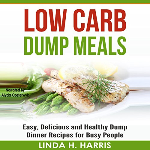 Low Carb Dump Meals audiobook cover art