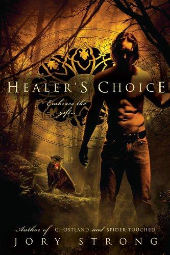 Healer's Choice (A Ghostland World Novel) (English Edition)