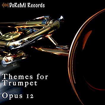Themes for Trumpet Opus 12