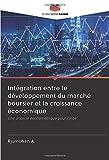 Intégration entre le développement du marché boursier et la croissance économique: Une analyse économétrique pour l'Inde