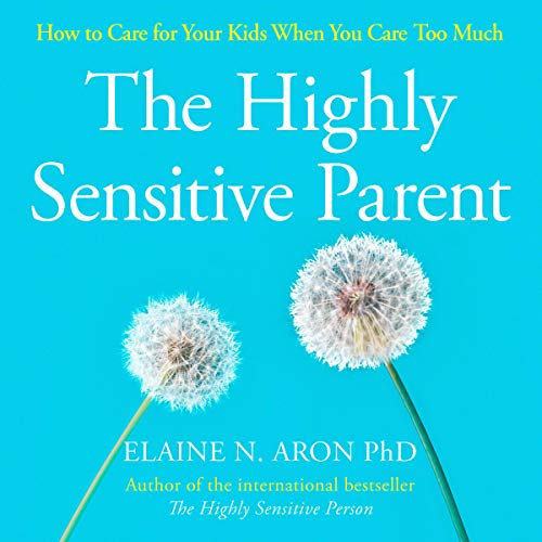 The Highly Sensitive Parent cover art