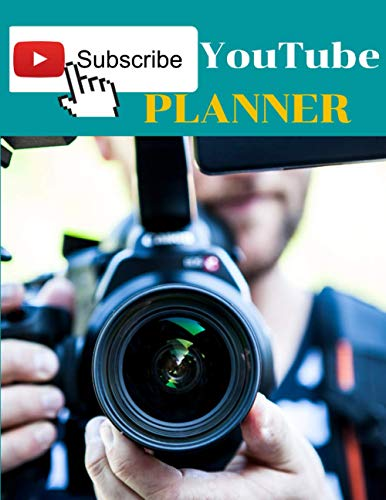 Subscribe Youtube Planner: Youtube Planner Book for beginer and pro/Plan And Create Content For Youtube Channel/ Good Planner book