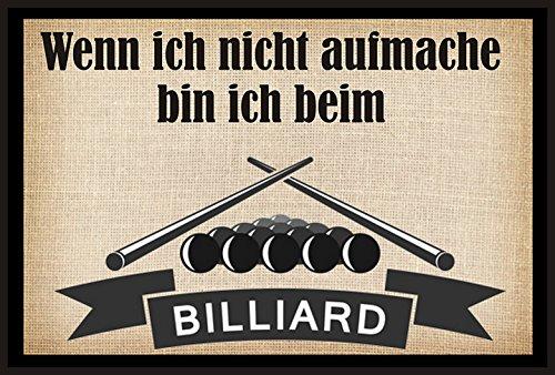 Wenn ich nicht aufmache bin ich beim Billiard