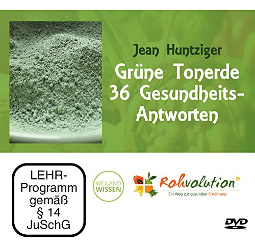 Grüne Tonerde – 36 Gesundheits-Antworten, Jean Huntziger, DVD
