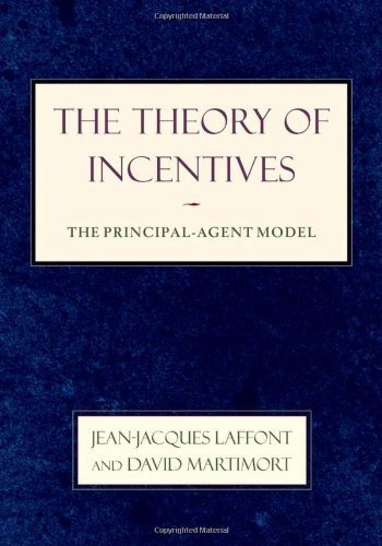 The Theory of Incentives: The Principal-Agent Model