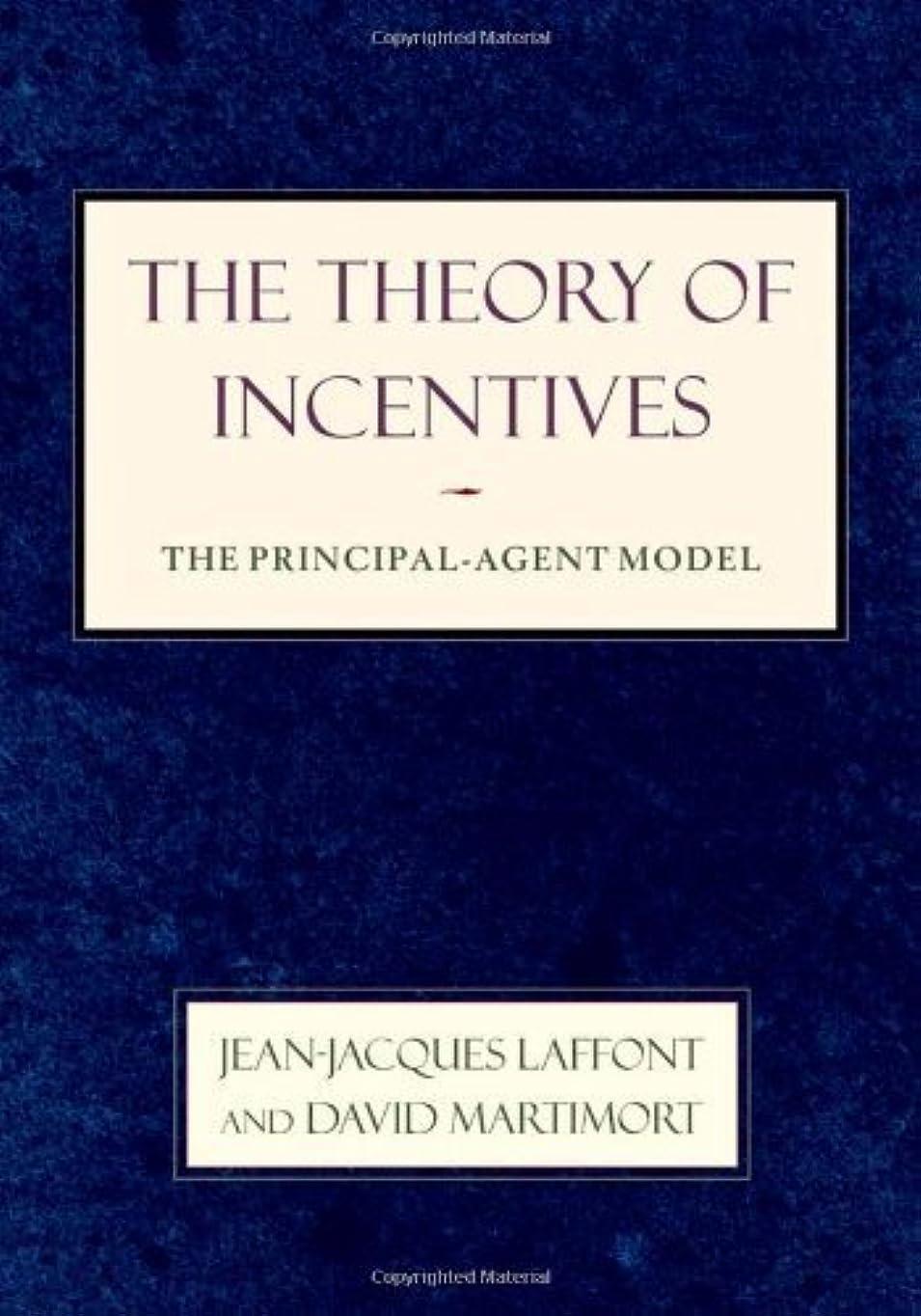 高潔な隔離するペッカディロThe Theory of Incentives: The Principal-Agent Model (English Edition)