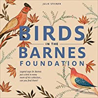 Birds in the Barnes Foundation
