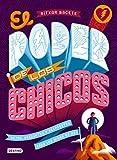 El poder de los chicos: Retos, preguntas y respuestas para los niños de hoy (Libros de conocimiento)