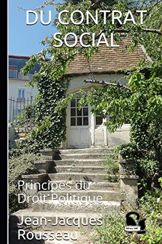 Du Contrat Social: Principes du Droit Politique