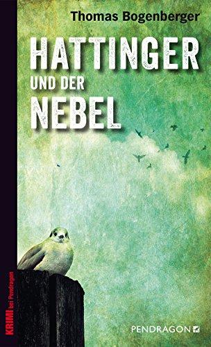 und der Nebel (Chiemgau-Krimi) [Kindle-Edition]